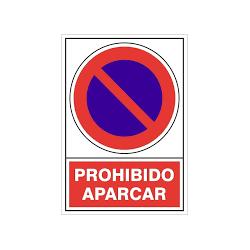 """Señal """"Prohibido Aparcar""""..."""
